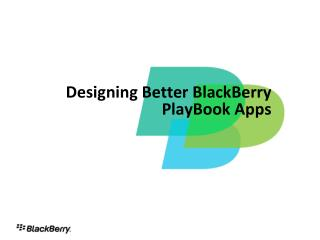 Planning Better BlackBerry PlayBook Applications