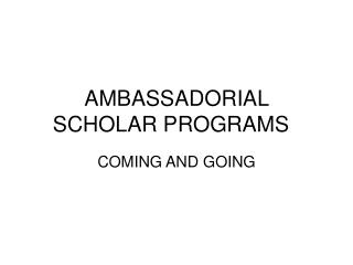 AMBASSADORIAL Researcher PROGRAMS