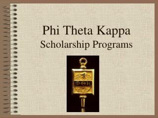 Phi Theta Kappa Grant Programs