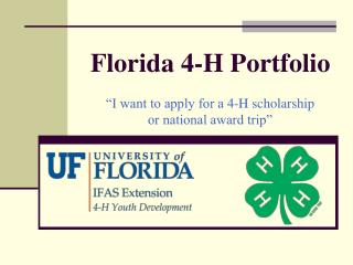 "Florida 4-H Portfolio ""I need to apply for a 4-H grant or national grant trip"""