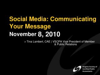 Online networking: Conveying Your Message November 8, 2010