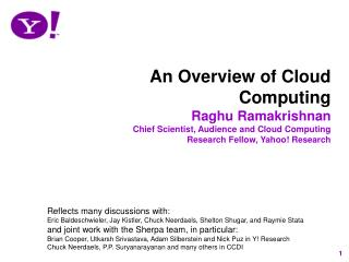 A Review of Distributed computing Raghu Ramakrishnan Boss Researcher, Gathering of people and Distributed computing Rese
