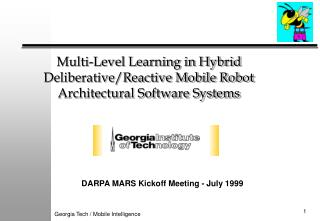 Multi-Level Learning in Half breed Deliberative/Responsive Portable Robot Structural Programming Frameworks