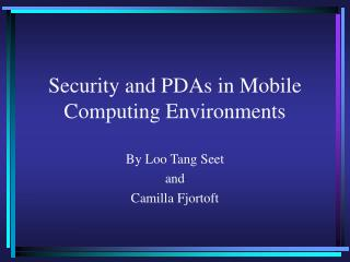 Security and PDAs in Versatile Figuring Situations