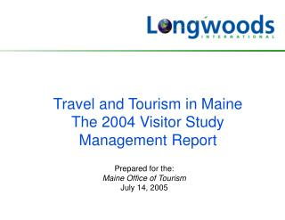 Travel and Tourism in Maine The 2004 Guest Study Administration Report