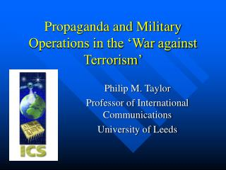 Purposeful publicity and Military Operations in the 'War against Terrorism'