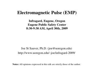 Electromagnetic Heartbeat (EMP) Infragard, Eugene, Oregon Eugene Open Security Center 8:30-9:30 AM, April 30th, 2009