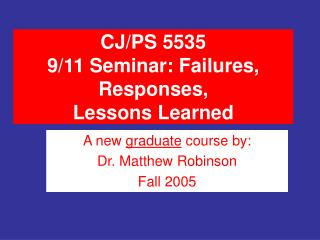 CJ/PS 5535 9/11 Class: Disappointments, Reactions, Lessons Learned