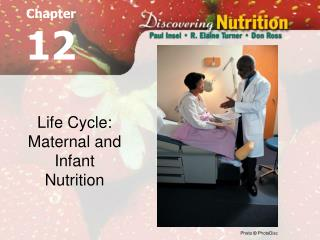 Life Cycle: Maternal and Newborn child Sustenance