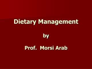 Dietary Administration by Prof. Morsi Middle Easterner