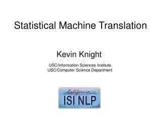 Measurable Machine Interpretation