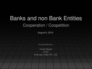 Banks and non Bank Elements