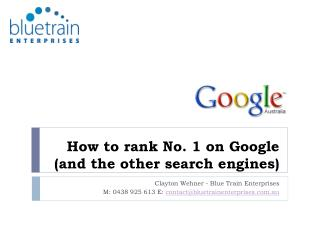 Step by step instructions to rank No. 1 on Google (and the other web crawlers)