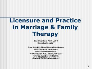 Licensure and Practice in Marriage and Family Treatment
