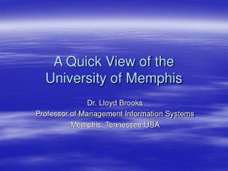A Fast Perspective of the College of Memphis
