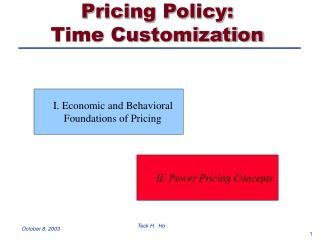 Valuing Strategy: Time Customization