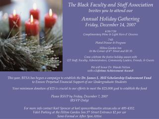The Dark Personnel and Staff Affiliation Welcomes you to go to our Yearly Occasion Gathering Friday, December 14, 2007 6