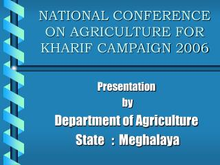NATIONAL Gathering ON Farming FOR KHARIF Battle 2006