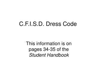 C.F.I.S.D. Clothing regulation