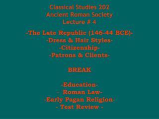 Established Studies 202 Old Roman Culture Address # 4
