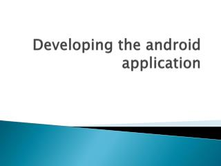 Adding to the android application