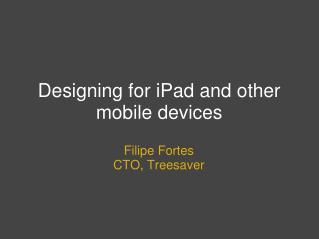 Planning for iPad and other cell phones