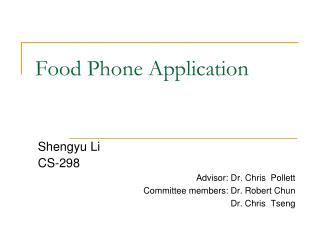 Nourishment Telephone Application