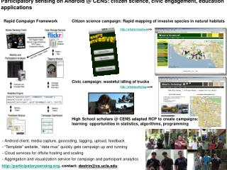 Participatory detecting on Android @ CENS: national science, city engagement, training applications