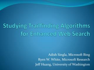 Concentrating on Trailfinding Calculations for Upgraded Web Seek