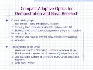 Reduced Versatile Optics for Exhibition and Essential Exploration