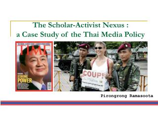 The Researcher Dissident Nexus : a Contextual investigation of the Thai Media Strategy