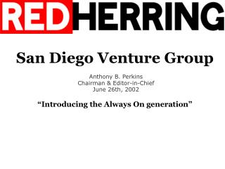 """San Diego Wander Gathering """"Presenting the Dependably On era"""""""