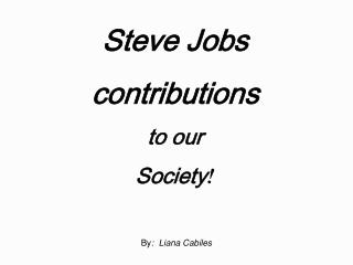 Steve Occupations commitments to our General public !