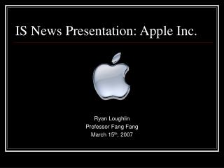 IS News Presentation: Apple Inc.