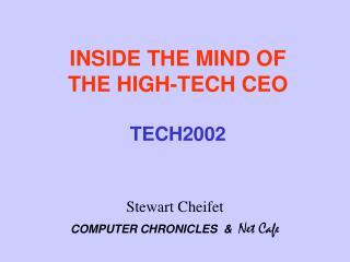 INSIDE THE Psyche OF THE Innovative President TECH2002