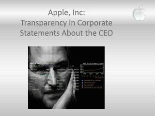 Apple, Inc: Straightforwardness in Corporate Explanations About the Chief