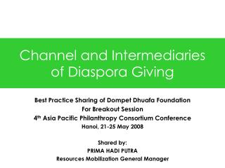 Channel and Mediators of Diaspora Giving