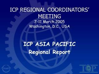 ICP Provincial Facilitators' MEETING 7-11 Walk 2005 Washington, D.C., USA