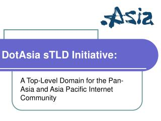 DotAsia sTLD Activity: