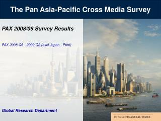 The Dish Asia-Pacific Cross Media Study