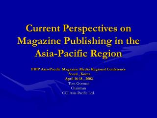 Current Points of view on Magazine Distributed in the Asia-Pacific District