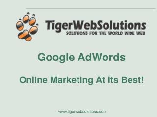 Google AdWords Web Promoting Getting it done!