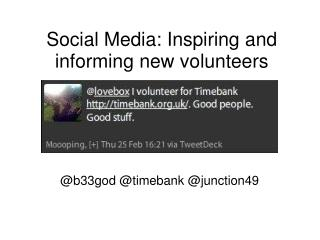 Online networking: Motivating and illuminating new volunteers