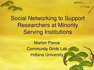 Person to person communication to Bolster Scientists at Minority Serving Organizations
