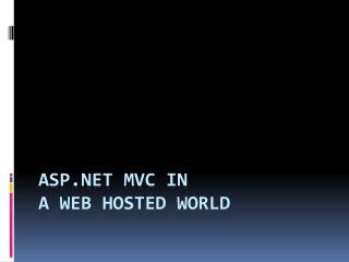 ASP MVC in A Web Facilitated World