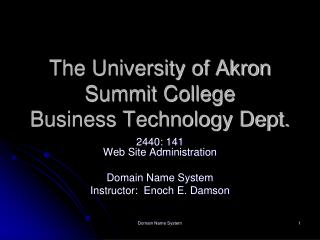 The College of Akron Summit School Business Innovation Dept.