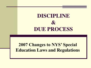 DISCIPLINE and DUE Procedure