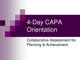 4-Day CAPA Introduction