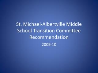St. Michael-Albertville Center School Move Board of trustees Proposal