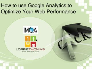 The most effective method to utilize Google Investigation to Enhance Your Web Execution